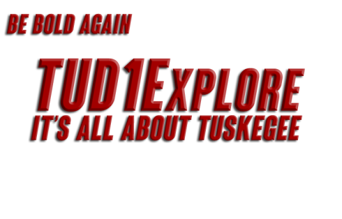 TUD1Explore All About Tuskegee